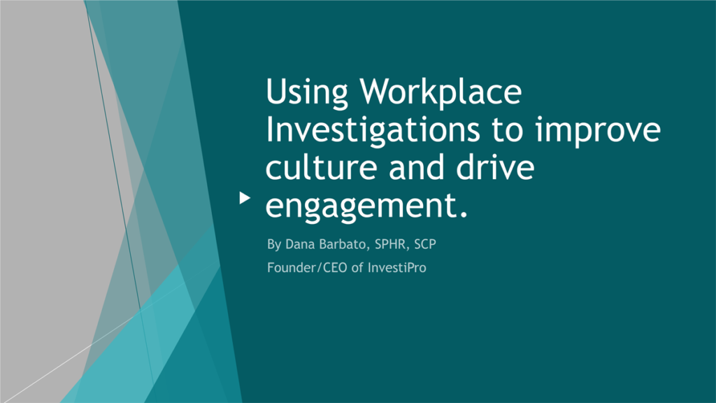 using workplace investigations to improve culture and drive engagement
